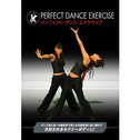 PERFECT DANCE EXERCISE
