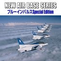 NEW AIR BASE SERIES ブルーインパルス Special Edition