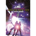 LM.C ★ROCK THE PARTY★2012 at NIPPON BUDOKAN