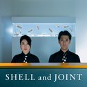 SHELL and JOINT
